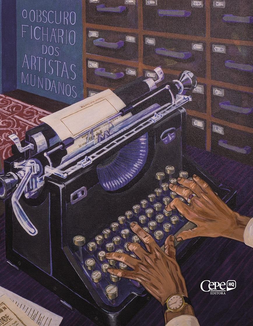 Capa de 'O obscuro fichário dos artistas mundanos', livro de estreia do novo selo | © Divulgação